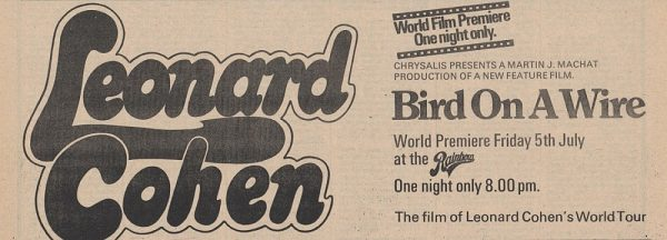 Newspaper ad for the premiere of Bird On A Wire at the Rainbow, London.
